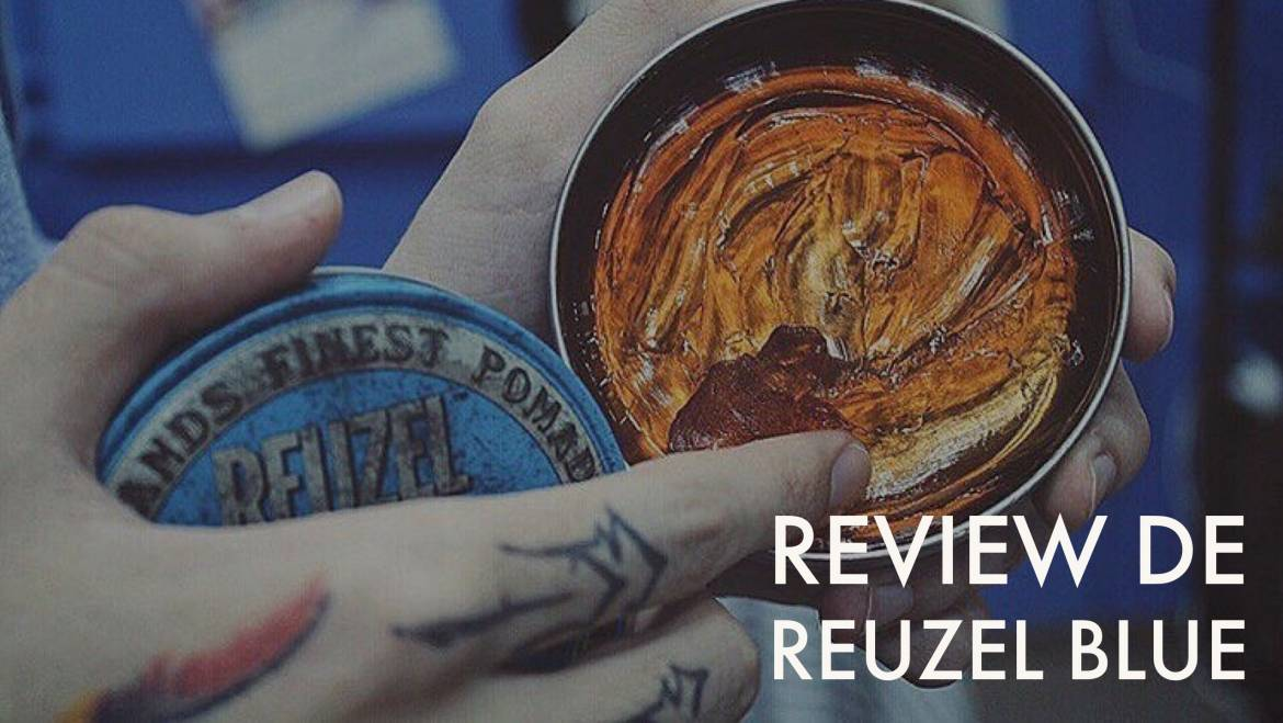 Review de Reuzel Blue