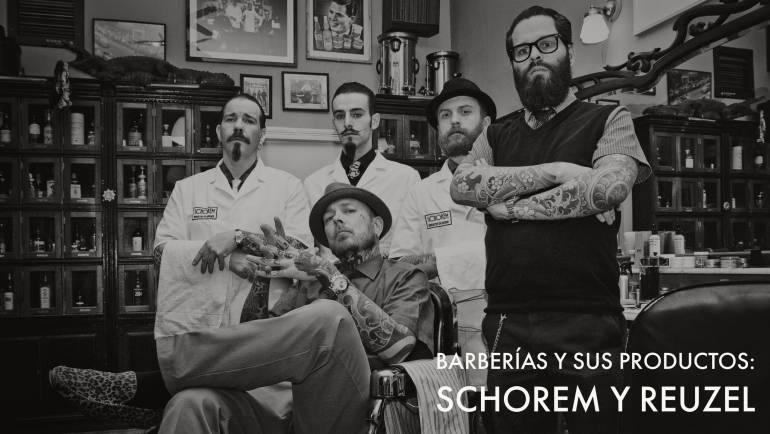 Barberías y sus productos: Schorem y Reuzel